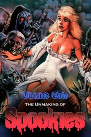 Twisted Tale: The Unmaking of Spookies
