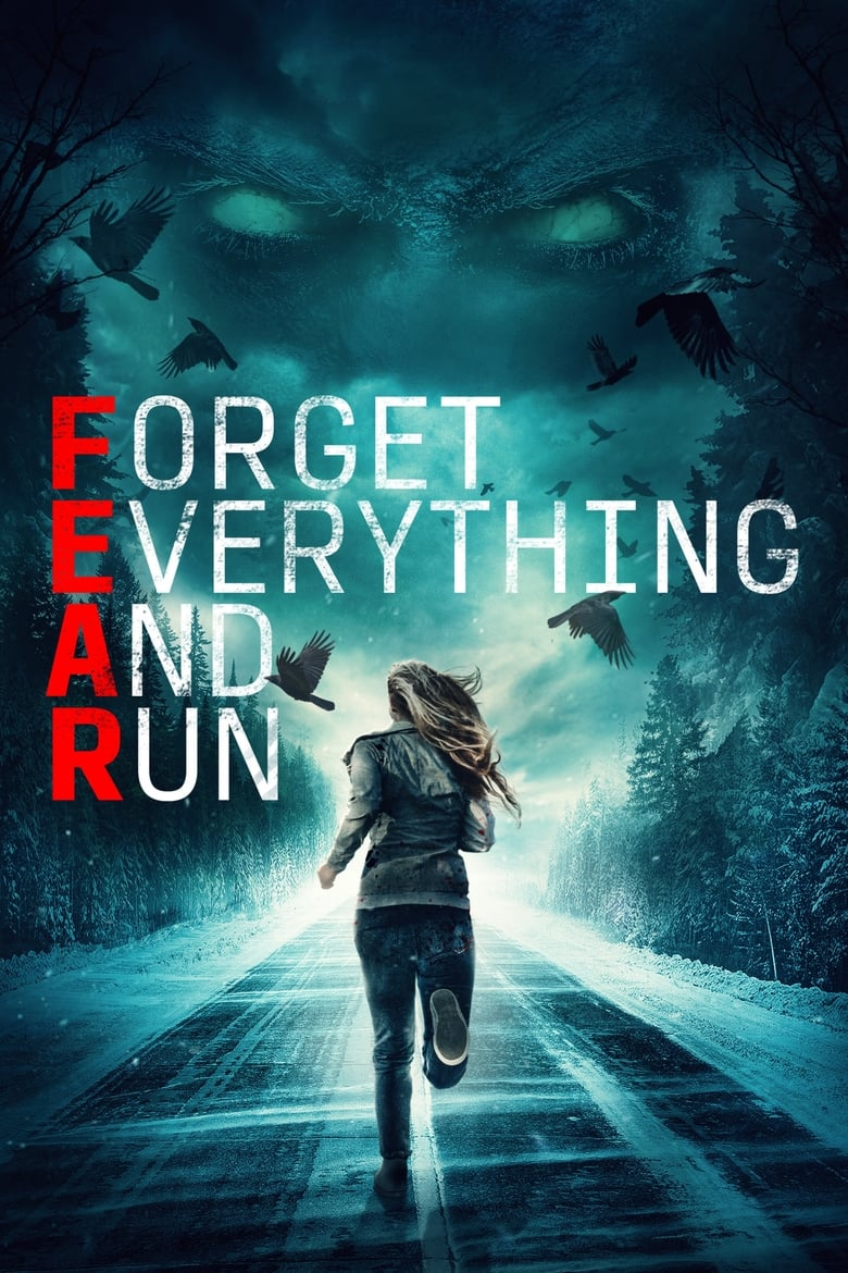 F.E.A.R.: Forget Everything and Run